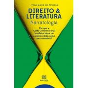 Direito & literatura - narratologia: por que a Carta Constitucional brasileira deve ser compreendida como uma narrativa?
