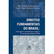 Direitos Fundamentais do Brasil: teoria geral e comentários ao artigo 5º da Constituição Federal 1988
