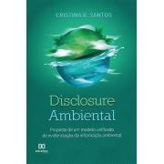 Disclosure ambiental: proposta de um modelo unificado de evidenciação da informação ambiental