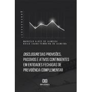 Disclosure das provisões, passivos e ativos contingentes em entidades fechadas de previdência complementar
