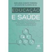 Educação e saúde: concepções acerca da educação em saúde para o portador de HIV/AIDS em um hospital universitário do  Estado de Pernambuco, Brasil