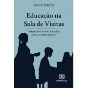 Educação na sala de visitas: testemunhos de uma educadora alemã no Brasil imperial