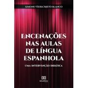 Encenações nas aulas de língua espanhola: uma intervenção didática