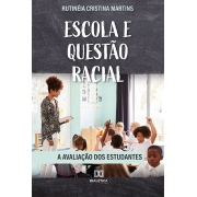 Escola e questão racial: a avaliação dos estudantes