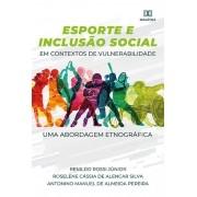 Esporte e inclusão social em contextos de vulnerabilidade: uma abordagem etnográfica