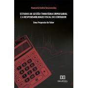 Estudos de gestão tributária empresarial e a responsabilidade fiscal do contador: uma proposta de valor