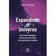 Expandindo o Universo: uma breve abordagem histórica da astrofísica e do pensamento científico