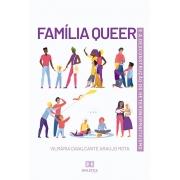 Família Queer e a Desconstrução do Heteronormativismo