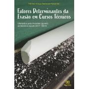 Fatores determinantes da evasão em cursos técnicos : ofertados pelo Pronatec no eixo ambiente e saúde 2017-2019