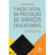 Função social da prestação de serviços educacionais: uma análise à luz dos Direitos Fundamentais Coletivos e Difusos