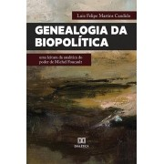 Genealogia da Biopolítica