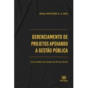 Gerenciamento de projetos apoiando a gestão pública: uma análise do estado de Minas Gerais