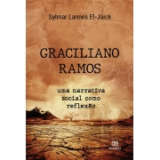 Graciliano Ramos: uma narrativa social como reflexão