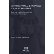 História pessoal registrada em palavras-chave: representações simbólicas do sujeito e conexões psicológicas