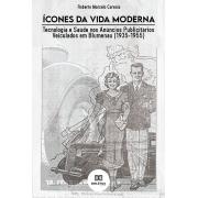 Ícones da vida moderna: tecnologia e saúde nos anúncios publicitários veiculados em Blumenau (1935-1955)