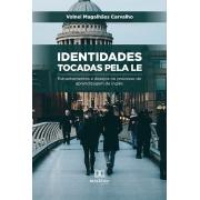 Identidades tocadas pela LE: estranhamentos e desejos no processo de aprendizagem de inglês