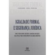 Igualdade formal e segurança jurídica: um estudo sobre decisões judiciais em ações coletivas para fornecimento de medicamentos