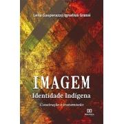 Imagem - Identidade Indígena: construção e transmissão