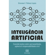 Inteligência artificial: considerações sobre personalidade, agência e responsabilidade civil
