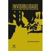 Invisibilidade: um estudo de caso sobre a terceirização na Universidade Pública