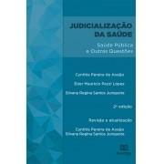 Judicialização da saúde: saúde pública e outras questões