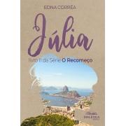Júlia - livro II da Série ''O Recomeço''