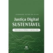 Justiça digital sustentável: processo eletrônico e agenda 2030