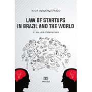 Law of startups in Brazil and the world: an overview of startup laws