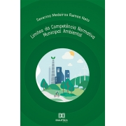 Limites da Competência Normativa Municipal Ambiental