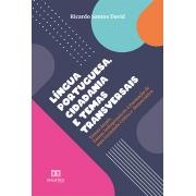 Língua Portuguesa, cidadania e temas transversais: temas atuais