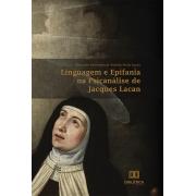 Linguagem e epifania na psicanálise de Jacques Lacan