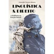 Linguística & Direito: a Polifonia na Petição Inicial