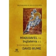 Maquiavel na Inglaterra e o inconfesso intérprete David Hume