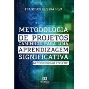 Metodologia de projetos: caminhos para uma aprendizagem significativa