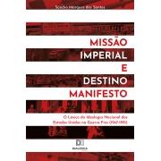 Missão Imperial e Destino Manifesto