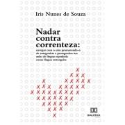 Nadar contra correnteza: navegar com o erro promovendo-o de antagonista a protagonista nas aulas de língua espanhola como lín