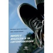 Namoro e adolescência na contemporaneidade