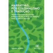 Narrativas, pós-colonialismo e tradução