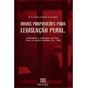 Novas proposições para legislação penal: justificativas e implicações do Rigor Penal no cenário brasileiro Pós - 1988