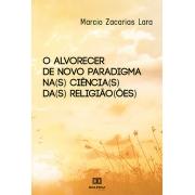 O alvorecer de novo paradigma na(s) ciência(s) da(s) religião(ões)