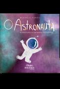 O astronauta: as aventuras de um menino pelo espaço