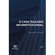 O caso julgado inconstitucional