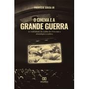 O Cinema e a Grande Guerra: as visibilidades do conflito de 1914 entre a dromologia e a estética