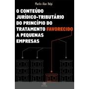 O conteúdo jurídico-tributário do princípio do tratamento favorecido a pequenas empresas