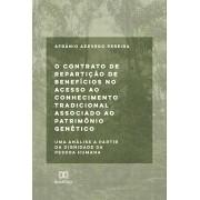 O contrato de repartição de benefícios no acesso ao conhecimento: uma análise a partir da dignidade da pessoa humana