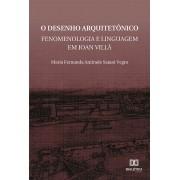 O desenho arquitetônico: fenomenologia e linguagem em Joan Villà