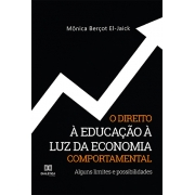 O direito à educação à luz da economia comportamental: alguns limites e possibilidades