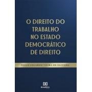 O Direito do Trabalho no Estado Democrático do Direito