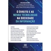 O direito e as novas tecnologias na sociedade da informação