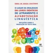O lugar da oralidade em livros didáticos de letramento e alfabetização linguística: reflexões sobre a produção de texto oral